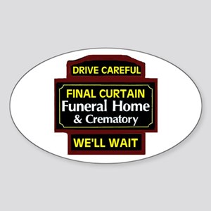 DRIVE CAREFULLY Oval Sticker